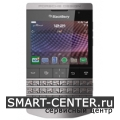 Ремонт BlackBerry P9981 Porsche Design