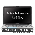 Ремонт Packard Bell easynote tv44hc